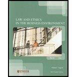 Law and Ethics in the Business Environment, Leg500, Custom Edition for Strayer University, 6...