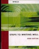Steps To Writing Well (Brief Edition)