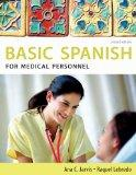 Bundle: Spanish for Medical Personnel: Basic Spanish Series, 2nd + iLrn(TM) Heinle Learning ...
