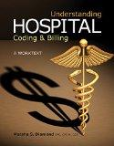 Understanding Hospital Coding and Billing: A Worktext (Book Only)