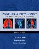 Anatomy and Physiology for Speech, Language, and Hearing (Book Only)