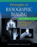 Principles of Radiographic Imaging (Book Only)