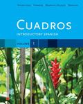 Cuadros Student Text, Volume 1 Of 4 : Introductory Spanish