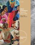 World Civilizations. Vol. 2, Since 1500 (International Edition)