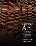 Exploring Art: A Global, Thematic Approach (with Art CourseMate with eBook Printed Access Card)