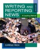 Writing and Reporting News: A Coaching Method (Wadsworth Series in Mass Communication and Jo...