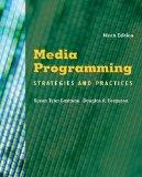 Media Programming : Strategies and Practices