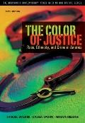 Color of Justice : Race, Ethnicity, and Crime in America