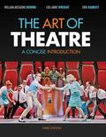 Art of Theatre : A Concise Introduction