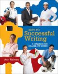 Keys to Successful Writing : A Handbook for College and Career