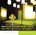 Guided Tour of Microsoft Visual Studio 2010 : Visual Basic - Visual C# - And Visual C++ -