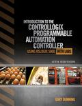 Lab Manual: Programming the ControlLogix Family of PLCs Using RSLogix 5000 Software with Labs