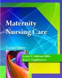 Maternity Nursing Care (Better Solution for Your Combo Course)