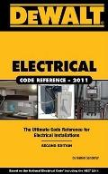 DEWALT Electrical Code Reference : Based on the 2011 National Electrical Code