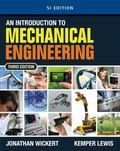 Introduction to Mechanical Engineering, SI Edition