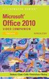 Microsoft Office 2010 Illustrated Introductory Video Companion DVD for Beskeen/Cram/Duffy/Fr...