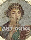 Gardner's Art through the Ages : A Global History, Volume I (Book Only)