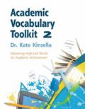 Academic Vocabulary Toolkit : Mastering High-Use Words for Academic Achievement