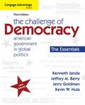 Cengage Advantage Books: the Challenge of Democracy, Essentials : American Government in Glo...