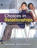 Choices in Relationships: An Introduction to Marriage and the Family Choices in Relationships