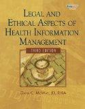 Bundle: Legal and Ethical Aspects of Health Information Management, 3rd + WebTutor Advantage...