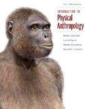 Bundle: Introduction to Physical Anthropology 2011-2012 Edition, 13th + Anthropology Resourc...