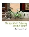 The New World. Embracing American History.
