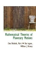 Mathematical Theories of Planetary Motions