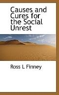 Causes and Cures for the Social Unrest