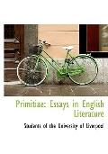Primitiae: Essays in English Literature