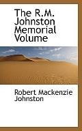 The R.M. Johnston Memorial Volume