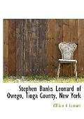 Stephen Banks Leonard of Owego, Tioga County, New York