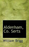 Aldenham, Co. Serts