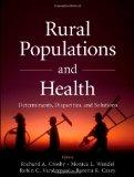 Rural Populations and Health: Determinants, Disparities, and Solutions