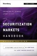 Securitization Markets Handbook : Structures and Dynamics of Mortgage- and Asset-backed Secu...