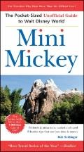 Mini Mickey : The Pocket-Sized Unofficial Guide to Walt Disney World