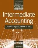 Intermediate Accounting Vol. 1 : Problem Solving Survival Guide