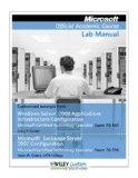 Microsoft Official Academic Course Lab Manual (Customized excerpts from Windows Server 2008 ...