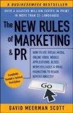 The New Rules of Marketing & PR: How to Use Social Media, Online Video, Mobile Applications,...