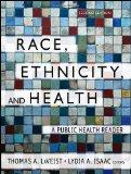 Race, Ethnicity and Health : A Public Health Reader