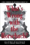 What's Wrong With The Rorschach: Science Confronts the Controversial Inkblot Test