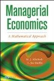 Managerial Economics : A Mathematical Approach