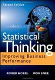 Statistical Thinking : Improving Business Performance with JMP