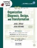 Baldrige User's Guide: Organization Diagnosis, Design, and Transformation