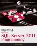 Beginning Microsoft SQL Server 2011 Programming