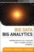 Big Data, Big Analytics : Emerging Business Intelligence and Analytic Trends for Today's Bus...