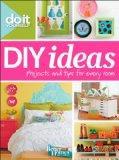 Do It Yourself: DIY Ideas