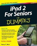 IPad for Seniors for Dummies(r), 3rd Edition