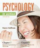 Chapters 17 & 18 Psychology in Action