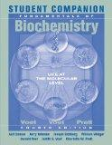 Student Companion to Accompany Fundamentals of Biochemistry, Fourth Edition